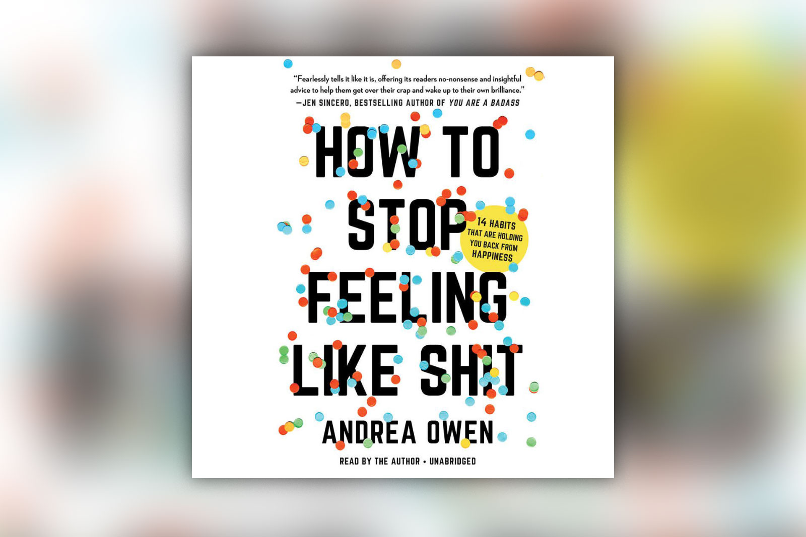 How to stop feeling like shit book cover